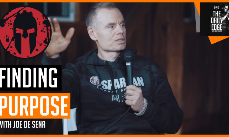 How Spartan Race Founder Joe Desena found his PURPOSE | Daily EDGE: Emotional intelligence Podcast