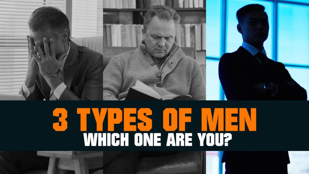3 Types of Men: Emotional Intelligence Self