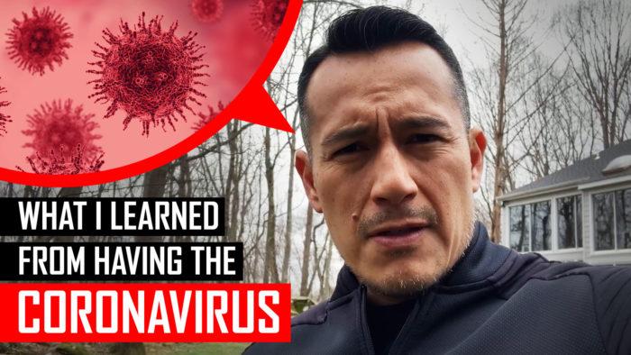 What I Learned From Having Corona Virus (Covid19)