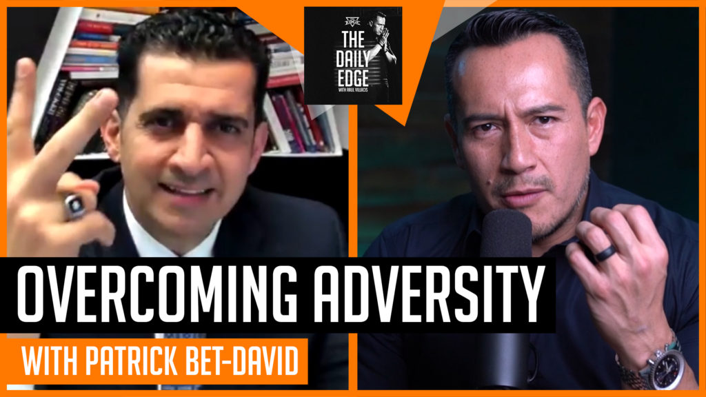 Patrick Bet-David: How to Overcome Adversity