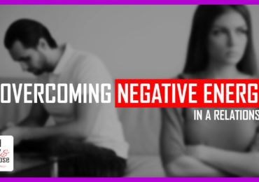 How to overcome negative energy in a relationship