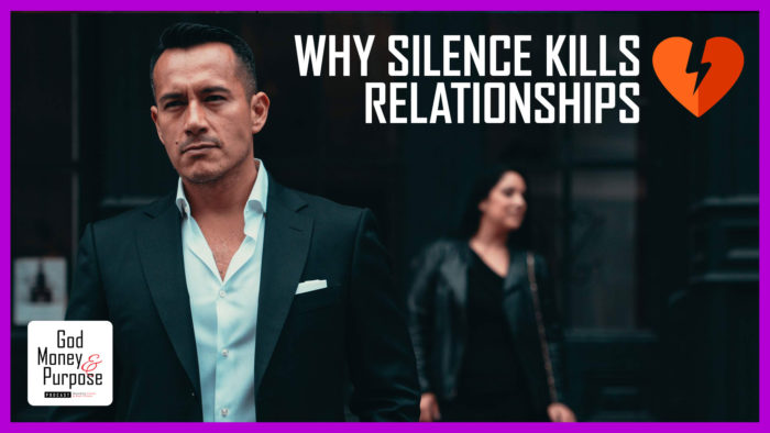 Why Silence Kills Relationships