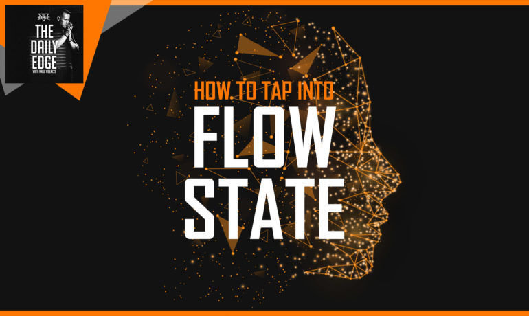 How To Tap Into Flow State