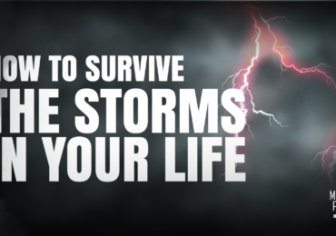 How to survive the storms in your life and your relationship