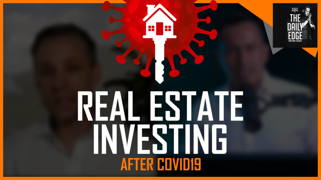 How to Invest in Real Estate After Covid19 with