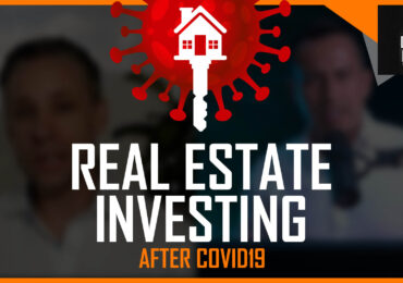 How to Invest in Real Estate After Covid19 with Daniel Barres