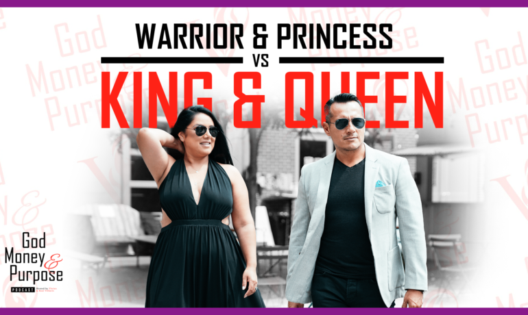 How to Grow From a Warrior & Princess, to King & Queen