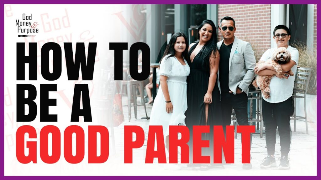 How to be a good parent, a good partner, and a