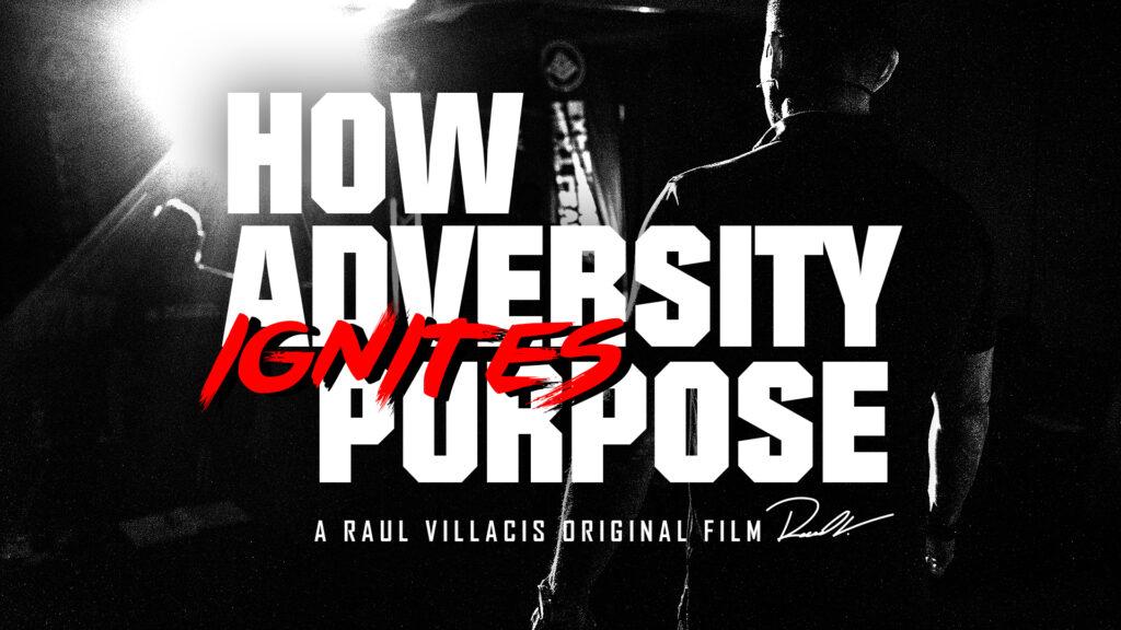 How Adversity Ignites Purpose (Short Film+