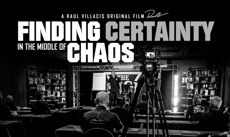 Raul Villacis: Finding Certainty in the Middle of Chaos