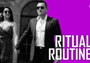Rituals and Routines