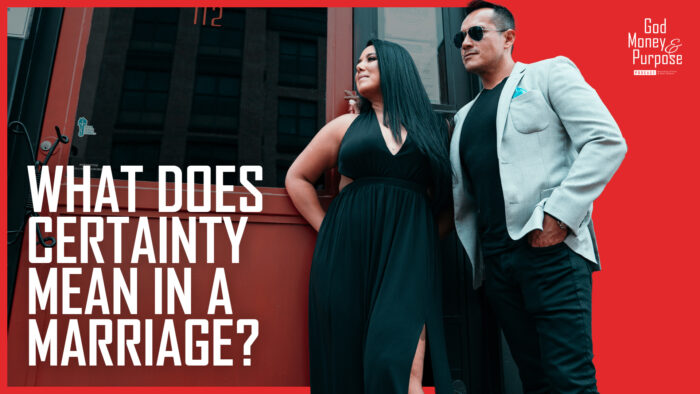 What Does Certainty Mean in a Marriage?