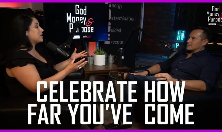 Celebrate How Far You've Come